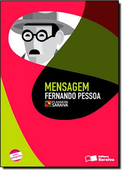 Mensagem - Coleção Clássicos Saraiva, livro de Fernando Pessoa