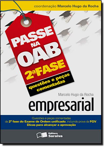 Passe Na Oab 2 Fase: Direito Empresarial, livro de J. J. Gomes Canotilho