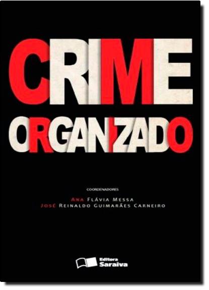 Crime Organizado, livro de Ana Flávia Messa