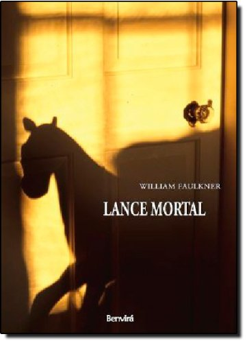 Lance Mortal, livro de Willian Faulkner