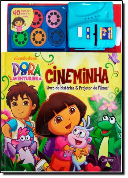 Cineminha - Coleção Dora a Aventureira, livro de Nickelodeon