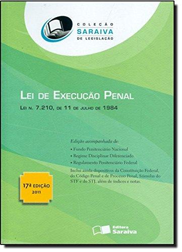 Lei de Execução Penal - Lei Nº 7.210, livro de Editora Saraiva