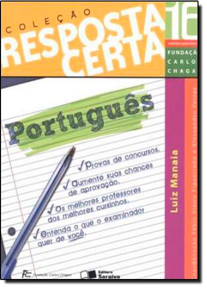 Português - Vol. 16 - Coleção Resposta Certa, livro de Luiz Manaia