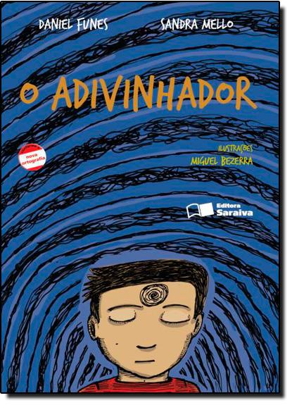 Adivinhador, O - Coleção Jabuti, livro de Daniel Funes
