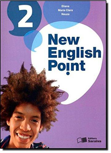 New English Point - Book 2 - 7º Ano, livro de Eliana Aun