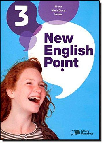 New English Point - Book 3 - 8º Ano, livro de Eliana Aun