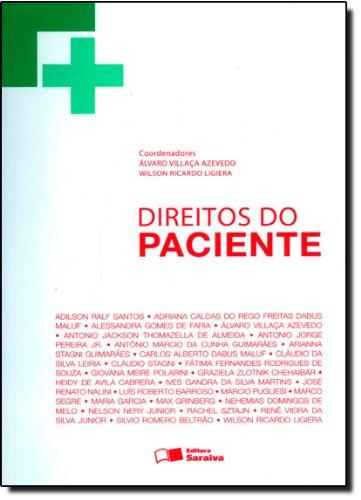 DIREITOS DO PACIENTE, livro de LIGIERA, WILSON RICARDO ; AZEVEDO, ALVARO VILLACA