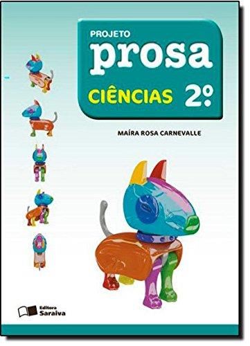 Projeto Prosa - Ciências - 2º Ano, livro de Maíra Rosa Carnevalle