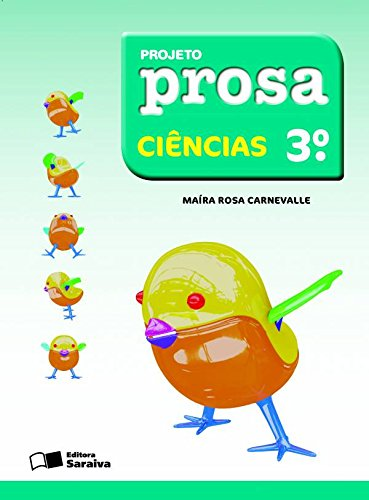 Projeto Prosa - Ciências - 3º Ano, livro de Maíra Rosa Carnevalle