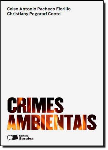 CRIMES AMBIENTAIS, livro de CONTE, CHRISTIANY PEGORARI ; FIORILLO, CELSO ANTONIO PACHECO