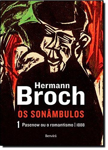 Pasenow ou o romantismo - 1888 (Vol. 1), livro de Hermann Broch