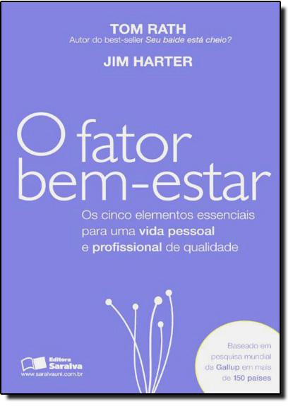 Fator Bem-Estar, O, livro de Tom Rath | Jim Harter