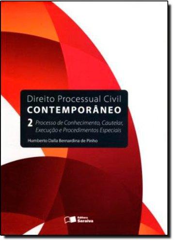 DIREITO PROCESSUAL CIVIL CONTEMPORANEO - INTRODUCAO AO PROCESSO CIVIL VOL. 2, livro de PQ, HUMBERTO DALLA BERNARDINA DE
