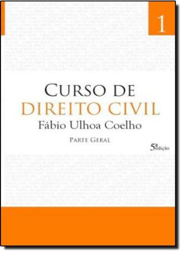 CURSO DE DIREITO CIVIL - 5 ED., livro de COELHO, FABIO ULHOA