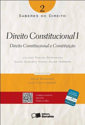 SABERES DO DIREITO - DIREITO CONSTITUCIONAL I - DIREITO CONSTITUCIONAL E CONSTITUICAO VOL. 2, livro de FERREIRA, OLAVO A. VIANNA ALVES
