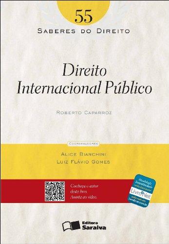 SABERES DO DIREITO - DIREITO INTERNACIONAL PUBLICO VOL. 55, livro de CAPARROZ, ROBERTO