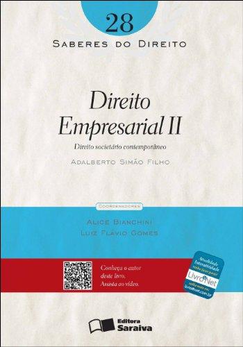 DIREITO EMPRESARIAL II - SABERES DO DIREITO - DIREITO SOCIETARIO CONTEMPORANEO VOL. 28, livro de SIMAO FILHO, ADALBERTO