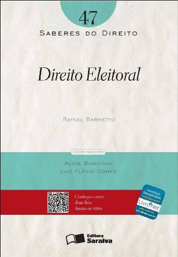DIREITO ELEITORAL - SABERES DO DIREITO VOL. 47, livro de BARRETO, RAFAEL