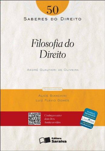 SABERES DO DIREITO - FILOSOFIA DO DIREITO VOL. 50, livro de OLIVEIRA, ANDRE GUALTIERI DE
