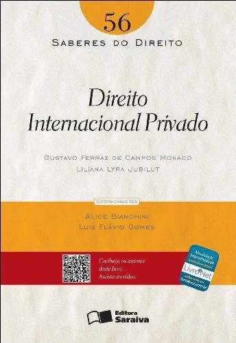 SABERES DO DIREITO - DIREITO INTERNACIONAL PRIVADO VOL. 56, livro de JUBILUT, LILIANA LYRA ; MONACO, GUSTAVO FERRAZ DE CAMPOS