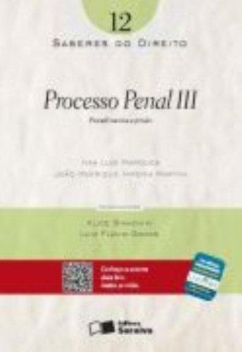 SABERES DO DIREITO - PROCESSO PENAL III - PROCEDIMENTOS E PRISAO VOL. 12, livro de MARTINI, JOAO HENRIQUE IMPERIA