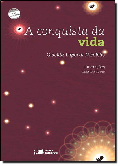 Conquista da Vida, A, livro de Fábio Vieira Figueiredo
