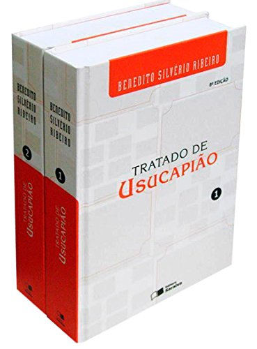 Tratado de Usucapião - 2 Volumes, livro de Benedito Silvério