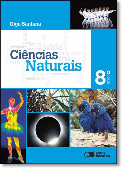 Ciências Naturais - 8º Ano, livro de Olga Santana