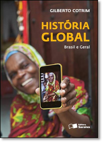 História Global: Brasil e Geral, livro de Gilberto Cotrim