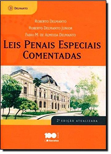 Leis Penais Especiais Comentadas, livro de Roberto Delmanto