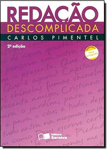 Redação Descomplicada, livro de Carlos Pimentel