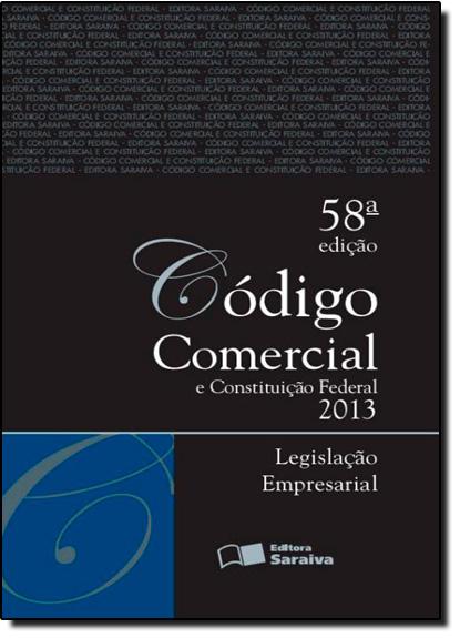 Código Comercial e Constituição Federal 2013 - Tradicional, livro de Editora Saraiva