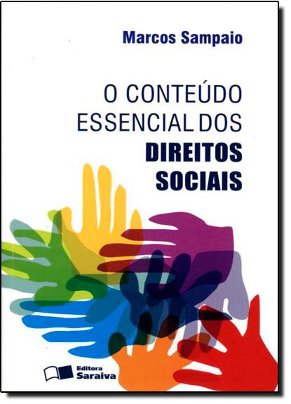 Conteúdo Essencial dos Direitos Sociais, O, livro de Marcos Sampaio