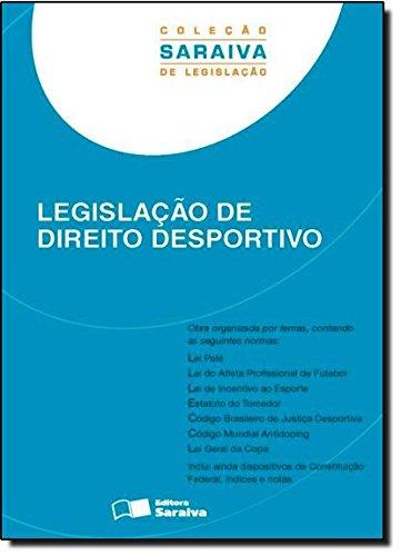 Legislação de Direito Desportivo, livro de Editora Saraiva