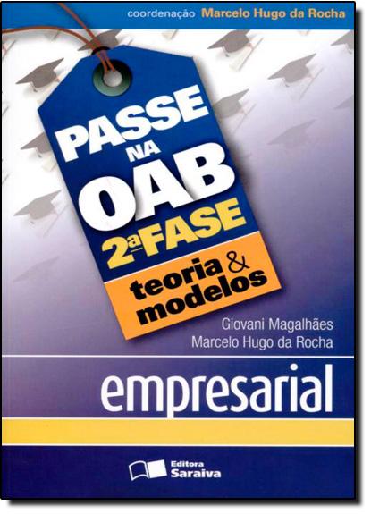Empresarial - Teoria e Modelos - Coleção Passe na OAB 2ª Fase, livro de J. J. Gomes Canotilho