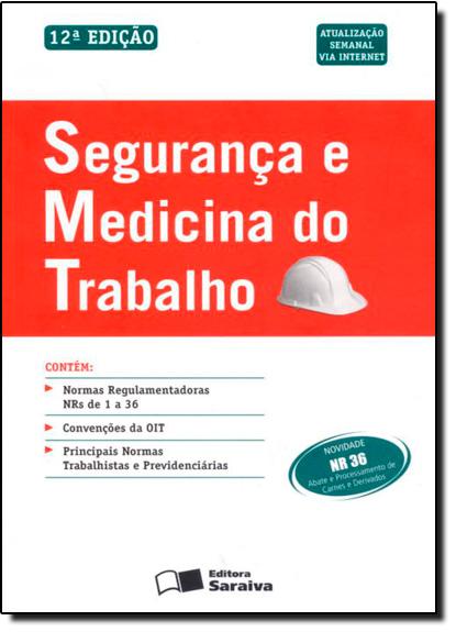 Segurança e Medicina do Trabalho, livro de Editora Saraiva