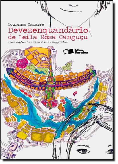 Devezenquandário de Leila Rosa Canguçu - Coleção Jabuti, livro de Lourenço Cazarré