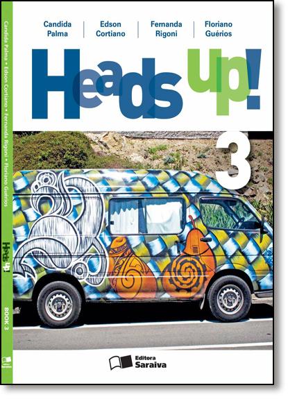 Heads Up! - Book 3 - 8º Ano, livro de Candida Palma