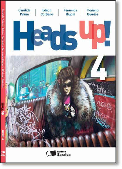 Heads Up! - Book 4 - 9º Ano, livro de Candida Palma