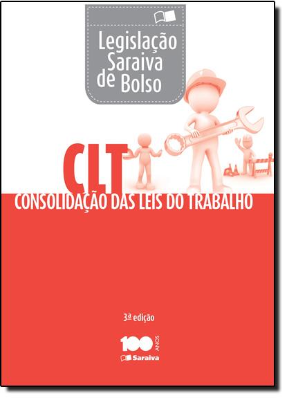 Clt Mini - Legislação Saraiva de Bolso e Constituição Federal, livro de Editora Saraiva