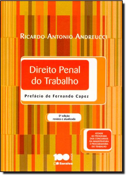 Direito Penal do Trabalho, livro de Ricardo Antonio Andreucci