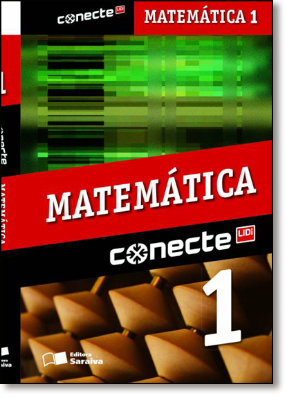 Conecte Matemática - Vol.1 - Ensino Médio, livro de Gelson Iezzi