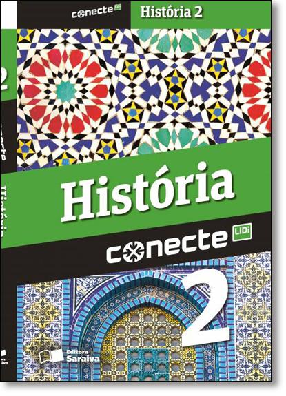 Conecte História - Vol.2 - Ensino Médio, livro de Ronaldo Vainfas