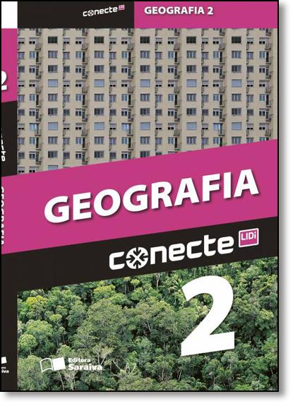 Conecte Geografia - Vol.2 - Ensino Médio, livro de Anselmo Lazaro Branco