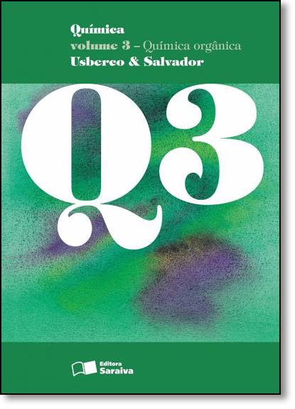 Química: Química Orgânica - Vol.3, livro de João Usberco