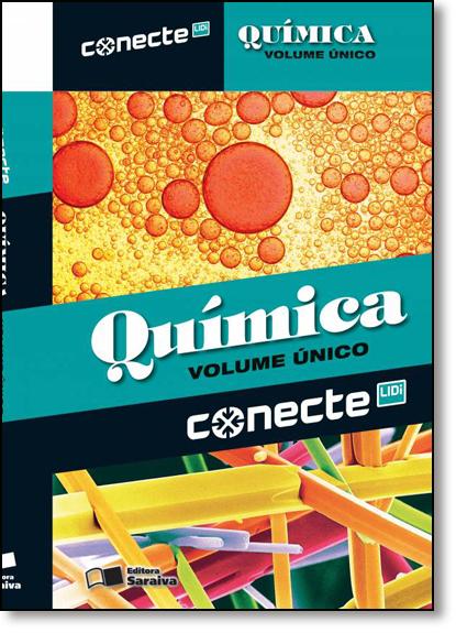 Conecte Química - Volume Único, livro de João Usberco