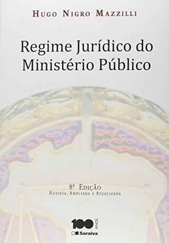 Regime Jurídico do Ministério Público, livro de Hugo Nigro Mazzille