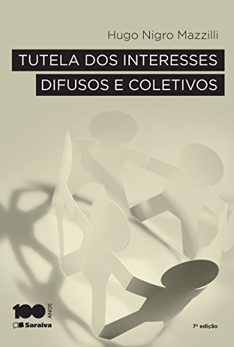 Tutela dos Intereses Difusos e Coletivos, livro de Hugo Nigro Mazzilli