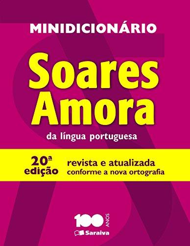 Minidicionário Soares Amora da Língua Portuguesa, livro de Antônio Augusto Soares Amora