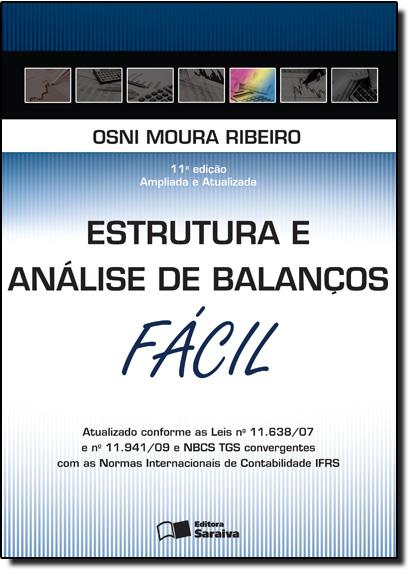 Estrutura e Análise de Balanços: Fácil, livro de Osni Moura Ribeiro